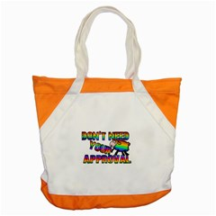 Dont Need Your Approval Accent Tote Bag by Valentinaart