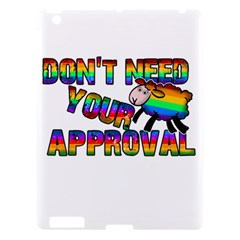 Dont Need Your Approval Apple Ipad 3/4 Hardshell Case by Valentinaart