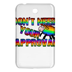 Dont Need Your Approval Samsung Galaxy Tab 3 (7 ) P3200 Hardshell Case  by Valentinaart