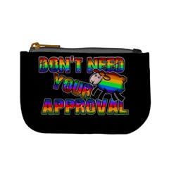 Dont Need Your Approval Mini Coin Purses