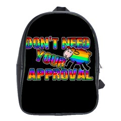 Dont Need Your Approval School Bags(large)