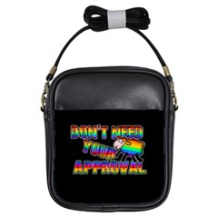 Dont Need Your Approval Girls Sling Bags by Valentinaart