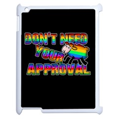 Dont Need Your Approval Apple Ipad 2 Case (white)