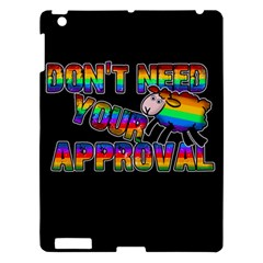 Dont Need Your Approval Apple Ipad 3/4 Hardshell Case