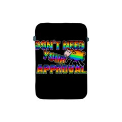 Dont Need Your Approval Apple Ipad Mini Protective Soft Cases by Valentinaart