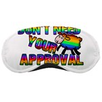 Dont need your approval Sleeping Masks Front