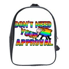 Dont Need Your Approval School Bags (xl)  by Valentinaart