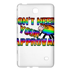 Dont Need Your Approval Samsung Galaxy Tab 4 (7 ) Hardshell Case  by Valentinaart