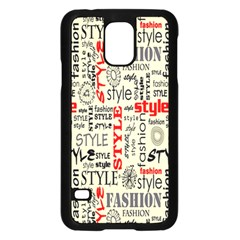 Backdrop Style With Texture And Typography Fashion Style Samsung Galaxy S5 Case (black) by BangZart