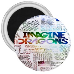 Imagine Dragons Quotes 3  Magnets