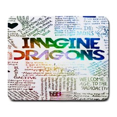 Imagine Dragons Quotes Large Mousepads by BangZart