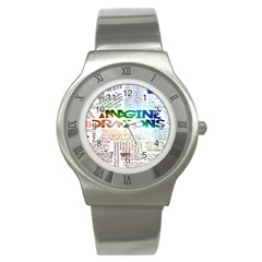 Imagine Dragons Quotes Stainless Steel Watch by BangZart