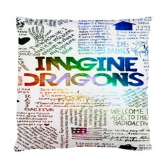 Imagine Dragons Quotes Standard Cushion Case (one Side)