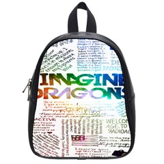 Imagine Dragons Quotes School Bags (small)  by BangZart