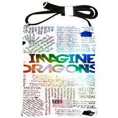 Imagine Dragons Quotes Shoulder Sling Bags by BangZart