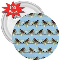 Sparrows 3  Buttons (100 Pack)  by SuperPatterns