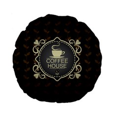Coffee House Standard 15  Premium Flano Round Cushions by BangZart