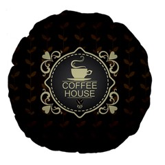 Coffee House Large 18  Premium Flano Round Cushions
