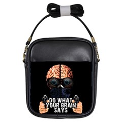 Do What Your Brain Says Girls Sling Bags