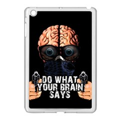 Do What Your Brain Says Apple Ipad Mini Case (white) by Valentinaart