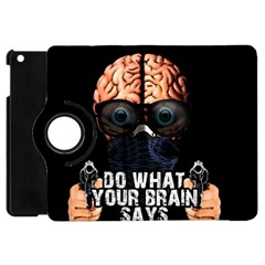 Do What Your Brain Says Apple Ipad Mini Flip 360 Case by Valentinaart
