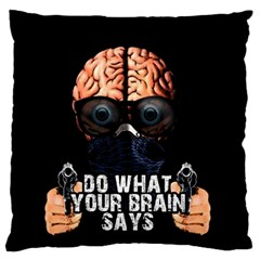 Do What Your Brain Says Large Flano Cushion Case (one Side) by Valentinaart