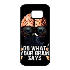 Do What Your Brain Says Samsung Galaxy S7 Edge Black Seamless Case by Valentinaart