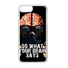 Do What Your Brain Says Apple Iphone 7 Plus White Seamless Case by Valentinaart