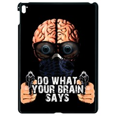 Do What Your Brain Says Apple Ipad Pro 9 7   Black Seamless Case by Valentinaart
