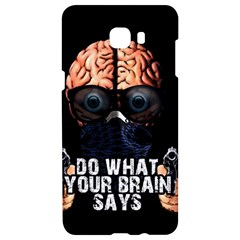 Do What Your Brain Says Samsung C9 Pro Hardshell Case