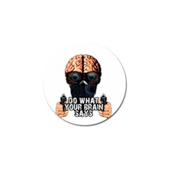 Do What Your Brain Says Golf Ball Marker (4 Pack) by Valentinaart