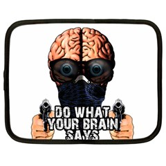Do What Your Brain Says Netbook Case (large) by Valentinaart