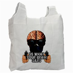 Do What Your Brain Says Recycle Bag (two Side)  by Valentinaart