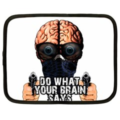 Do What Your Brain Says Netbook Case (xxl)  by Valentinaart