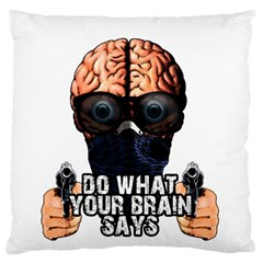 Do What Your Brain Says Large Cushion Case (one Side)
