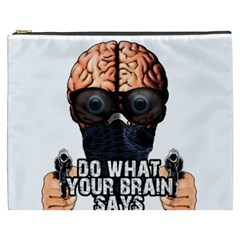 Do What Your Brain Says Cosmetic Bag (xxxl)  by Valentinaart