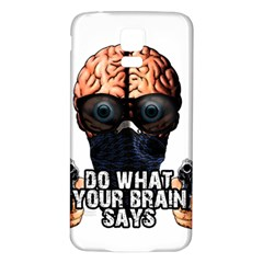 Do What Your Brain Says Samsung Galaxy S5 Back Case (white)