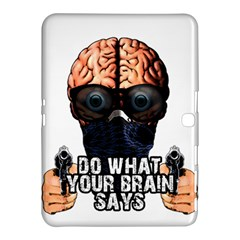 Do What Your Brain Says Samsung Galaxy Tab 4 (10 1 ) Hardshell Case