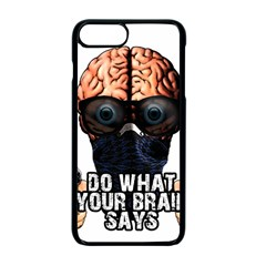 Do What Your Brain Says Apple Iphone 7 Plus Seamless Case (black) by Valentinaart