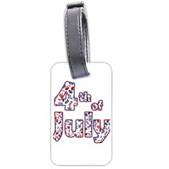 4th Of July Independence Day Luggage Tags (two Sides) by Valentinaart