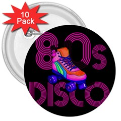 Roller Skater 80s 3  Buttons (10 Pack)  by Valentinaart