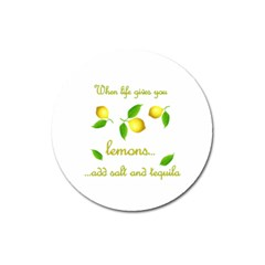 When Life Gives You Lemons Magnet 3  (round)