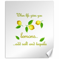 When Life Gives You Lemons Canvas 20  X 24   by Valentinaart