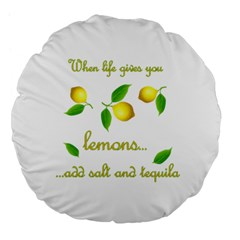 When Life Gives You Lemons Large 18  Premium Flano Round Cushions