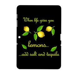 When Life Gives You Lemons Samsung Galaxy Tab 2 (10 1 ) P5100 Hardshell Case  by Valentinaart