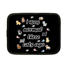 I Was Normal Three Cats Ago Netbook Case (small)