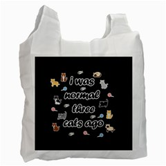 I Was Normal Three Cats Ago Recycle Bag (one Side) by Valentinaart