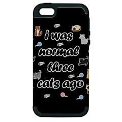 I Was Normal Three Cats Ago Apple Iphone 5 Hardshell Case (pc+silicone)