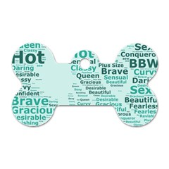 Belicious World Curvy Girl Wordle Dog Tag Bone (two Sides) by beliciousworld