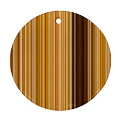 Brown Verticals Lines Stripes Colorful Ornament (round)